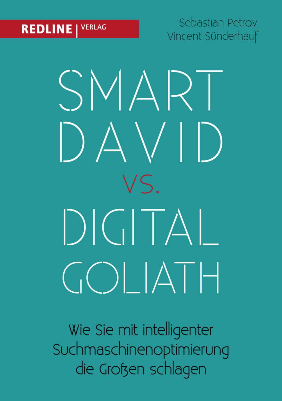 Smart David vs. Digital Goliath